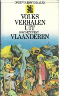 Volksverhalen Uit Oost- En West-Vlaanderen  / 256p 1979 - History