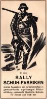Original Werbung - 1939 - BALLY , Schuhfabrik , Schuhe Für Soldaten , Armee !!! - Publicités