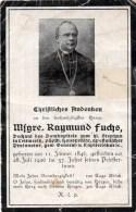 Msgre. Raymund Fuchs Geb. 1846 - Gest. 1926 Sterbebild Andachtsbild - Religion &  Esoterik