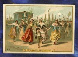 Chromo Retour Roi Louis XVI Paris 6 Oct 1789 Danse Femmes Old Trade Card 1890 - Trade Cards