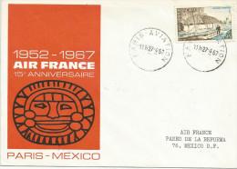 LETTRE AVION 15 ème ANNIVERSAIRE AIR FRANCE PARIS MEXICO 1967 - Variétés Et Curiosités