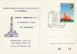 2994) GENOVA ASSOCIAZIONE FILATELICO NUMISMATICA LA LANTERNA MOSTRA PERSONALE MARZIANO TASSO LE OLIMPIADI VIAGGIATA 1975 - Genova