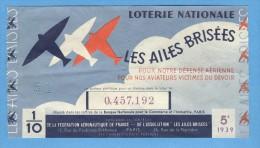 Billet De Loterie Nationale - Les Ailes Brisées - 5ème Tranche 1939 - Billets De Loterie