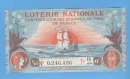 Billet De Loterie Nationale - Confédération Des Débitants De Tabac De France - 16ème Tranche 1939 - Billets De Loterie