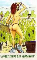 DUFOUR, Illustrateur, Humour, Vendanges, Femme Seins Nus, String Le Joyeux Temps Des Vendanges - Altre Illustrazioni