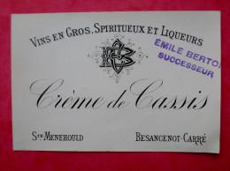 Rare 51 SAINTE MENEHOULD BESANCENOT CARRE Creme De Cassis   E BERTON Successeur - Etiketten