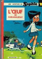 L`Ceuf De Karamazout - Une Adventure De Sophie 1 -  1980 - Sophie