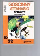 Spaghetti - L`Emeraude Rouge 1974 - 1981- Goscinny / Attanasio - Non Classés