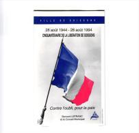 """PROGRAMME CINQUENTENAIRE DE LA LIBERATION DE SOISSONS """"CONTRE L'OUBLI ,POUR LA PAIX"""" BERNARD LEFRANC REF 45551 - Programmes"""