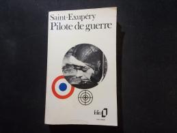 Saint Exupéry Pilote De Guerre Folio 72 1975 - Guerre 1939-45