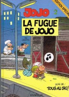 Jojo 2 - La Fugue De Jojo - Edition Speciale - Dupuis 1989 - Jojo