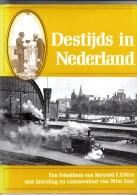 Destijds In Nederland Fotoalbum Van Bernhard F.Eilers - Geschiedenis