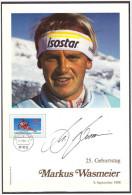 Germany 1988  Markus Wasmeier Ski Skiing 25th Birthday - Skisport