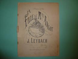Spartito La Fille De M. Me Angot J.Leybach Pour Piano - Noten & Partituren