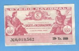 Billet  Loterie Nationale - Société D'encouragement - 12ème Tranche 1939 - 1/40 ème - Billets De Loterie