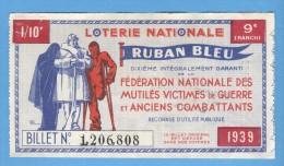 Billet  Loterie Nationale - Ruban Bleu - 9ème Tranche 1939 - Billets De Loterie