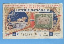 Billet  Loterie Nationale - Confédération Des Débitants De Tabac De France - 18ème Tranche 1942 - 1/10ème - Billets De Loterie