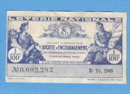 Billet  Loterie Nationale - Société D'encouragement - 5ème Tranche 1940 - 1/100ème - Billets De Loterie