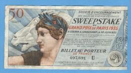 Billet Loterie - Sweepstake - Grand Prix De Paris 1935 - 50 Francs - Billets De Loterie