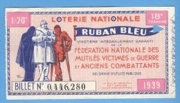 Billet  Loterie Nationale - Ruban Bleu -18ème Tranche 1939 - 1/20 - Billets De Loterie