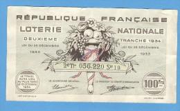 Billet Loterie Nationale - République Française - 2ème Tranche 1934 - 100 Francs - Billets De Loterie