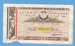 Billet Loterie Nationale - République Française - 1ère Tranche 1935 - 100 Francs - Billets De Loterie