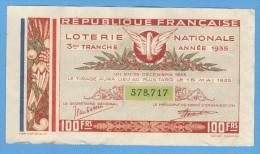 Billet Loterie Nationale - République Française - 3ème Tranche 1935 - 100 Francs - Billets De Loterie