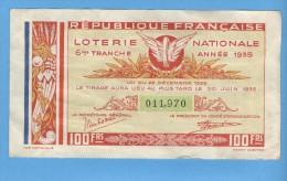 Billet Loterie Nationale - République Française - 6ème Tranche 1935 - 100 Francs - Billets De Loterie