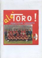 [A328] ALE' TORO FEDELISSIMI GRANATA A.DONORA' - Autres - Musique Italienne