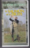 La Pêche En France Le Saumon Et La Truite VHS Couleur MPM Production  AnacondA  BE - Documentaires