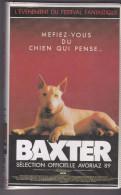 Avoriaz 89  Baxter  Méfiez-vous Du Chien Qui Pense...VHS  Couleur Secam CVC  BE - Ciencia Ficción Y Fantasía