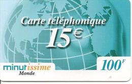 CARTE°-PREPAYEE-15€-100F-MINUTISSIME-MONDE-30/04/2003-PL ASTIC - GRATTE-TBE - Prepaid-Telefonkarten: Andere