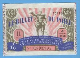 Billet Loterie Nationale - Le Billet Du Poilu - 4ème Tranche 1940 - 1/10 ème - Billets De Loterie