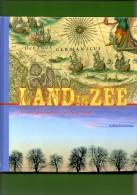 Land In Zee De Watergeschiedenis Van Nederland. 2 Scans - Geschiedenis