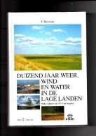 Duizend Jaar Weer, Wind En Water In De Lage Landen Deel 2 - Geschiedenis