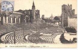 CPA - CITE DE CARCASSONNE - THEATRE ANTIQUE - 154 - N. D. - Carcassonne