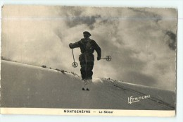 Sports D' Hiver - Les Alpes - MONTGENEVRE : Un SKIEUR - Superbe Plan -  2 Scans - Sports D'hiver
