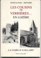"""48 - SAINT SYMPHORIEN -  """" Les Cousins De Verrieres ... """" -  Famille PRIVAT GAILLARD  -Généalogie - Histoire - Trés Rare - Culture"""