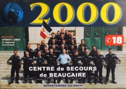 CALENDRIER Des POMPIERS ANNEE 2000 - Centre De Secours De Beaucaire - Trés Bon état - - Grand Format : 1991-00