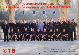 CALENDRIER Des POMPIERS ANNEE 1996 - Centre De Secours De Beaucaire - Trés Bon état - - Calendriers