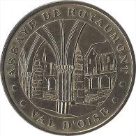 S04A101 - 2004 ROYAUMONT 1 - Abbaye Royale / MONNAIE DE PARIS - Monnaie De Paris