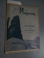 Jeunesse Magazine 46 (13/11/1938): Zimbabwe, Scout, Sahara, San Francisco,Pellos - Bücher, Zeitschriften, Comics