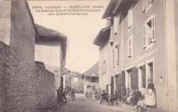 BARRAUX : La Grande Rue Et Le Café-Restaurant Des Quatre-Fontaines - Barraux