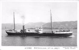 """¤¤   -   Carte-Photo  -  Pétrolier Militaire """" AUBE """" En 1927  -  ¤¤ - Pétroliers"""