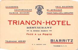 """¤¤   -  BIARRITZ  -  Carte De Visite Du """" TRIANON-HOTEL """" , Restaurant , 6 Avenue Jaulerry   -  ¤¤ - Visiting Cards"""