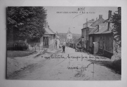 80 -   BRAY-SUR-SOMME - Rue De CORBIE - Bray Sur Somme
