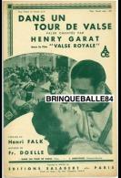 CAF CONC PARTITION FILM****UFA ACE VALSE ROYALE DANS UN TOUR DE VALSE HENRY GARAT RENÉE ST-CYR DOELLE - Musique & Instruments