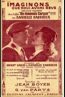 CAF CONC PARTITION FILM UN MAUVAIS GARÇON GARAT DARRIEUX IMAGINONS QUE NOUS AVONS RÊVÉ 1936 - Music & Instruments