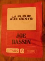 LA FLEUR AUX DENTS JOE DASSIN - Chansonniers