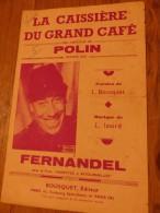 FERNANDEL LA CAISSIERE DU GRAND CAFE - Chansonniers